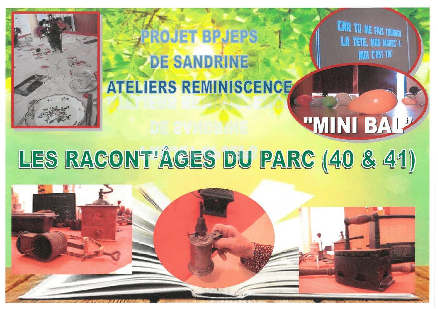 LES RACONT AGES DU PARC – SEMAINE 40 ET 41